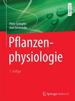 Abbildung von Schopfer / Brennicke | Pflanzenphysiologie | 7. Aufl. 2010, Unveränd. Nachdruck 2016 | 2016