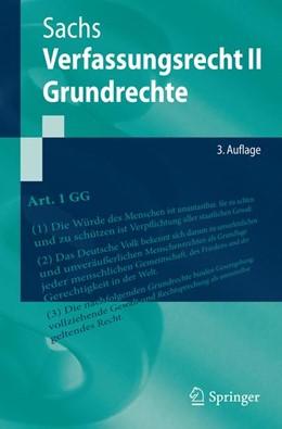 Abbildung von Sachs | Verfassungsrecht II - Grundrechte | 3. Auflage | 2017 | beck-shop.de