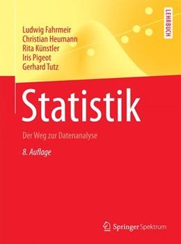 Abbildung von Fahrmeir / Heumann / Künstler / Pigeot / Tutz   Statistik   8. Auflage   2016   Der Weg zur Datenanalyse