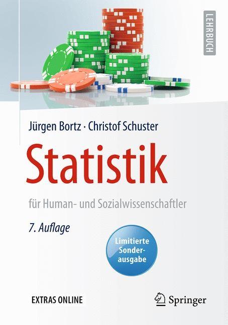 Statistik für Human- und Sozialwissenschaftler | Bortz / Schuster | 7., vollst. überarb. u. erw. Aufl. 2010, Kartonierte Sonderausgabe 2016, 2016 | Buch (Cover)