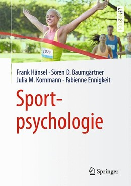 Abbildung von Hänsel / Baumgärtner | Sportpsychologie | 1. Auflage | 2016 | beck-shop.de