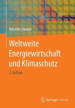Abbildung von Crastan | Weltweite Energiewirtschaft und Klimaschutz | 2. Auflage | 2016 | beck-shop.de