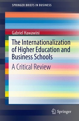 Abbildung von Hawawini | The Internationalization of Higher Education and Business Schools | 1. Auflage | 2016 | beck-shop.de