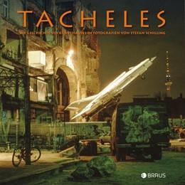 Abbildung von Schilling | Tacheles | 2016 | Die Geschichte des Kunsthauses...