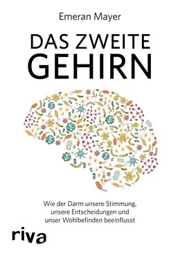 Abbildung von Mayer | Das zweite Gehirn | 2016 | Wie der Darm unsere Stimmung, ...