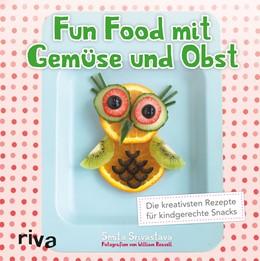 Abbildung von Srivastava | Fun Food mit Gemüse und Obst | 1. Auflage | 2016 | beck-shop.de