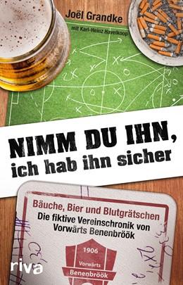 Abbildung von Havelkoop / Grandke | Nimm du ihn, ich hab ihn sicher | 1. Auflage | 2016 | beck-shop.de