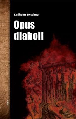 Abbildung von Deschner | Opus diaboli | 1. Auflage | 2016 | beck-shop.de