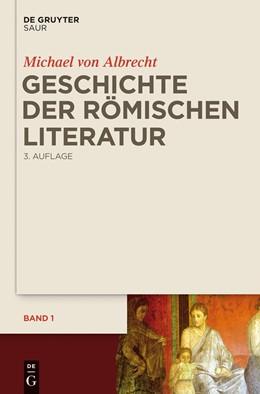 Abbildung von Albrecht | Geschichte der römischen Literatur | 3. Auflage | 2016 | beck-shop.de