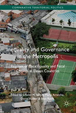 Abbildung von Sellers / Arretche   Inequality and Governance in the Metropolis   1. Auflage   2017   beck-shop.de