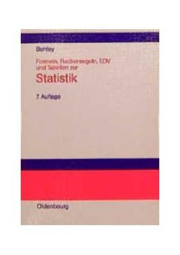 Abbildung von Bohley   Formeln, Rechenregeln, EDV und Tabellen zur Statistik   7., unwesentlich veränderte Auflage. Reprint 2018   1998