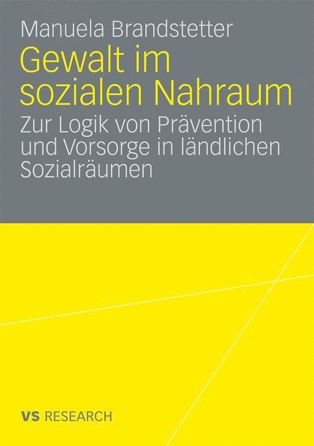 Abbildung von Brandstetter | Gewalt im sozialen Nahraum | 2009