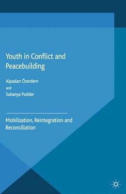 Abbildung von Özerdem / Podder   Youth in Conflict and Peacebuilding   1. Auflage   2015   beck-shop.de