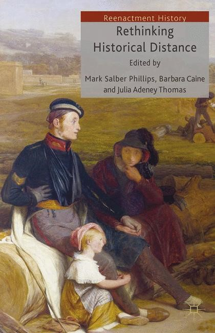 Rethinking Historical Distance | Adeney Thomas / Caine / Salber Phillips | 1st ed. 2013, 2013 | Buch (Cover)