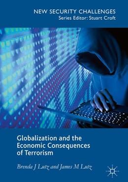 Abbildung von Lutz   Globalization and the Economic Consequences of Terrorism   1. Auflage   2016   beck-shop.de