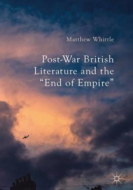 Abbildung von Whittle | Post-War British Literature and the