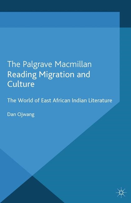 Reading Migration and Culture | Ojwang | 1st ed. 2013, 2013 | Buch (Cover)