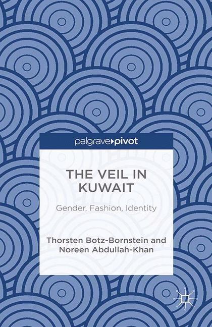 Abbildung von Abdullah-Khan / Botz-Bornstein | The Veil in Kuwait | 1st ed. 2014 | 2014