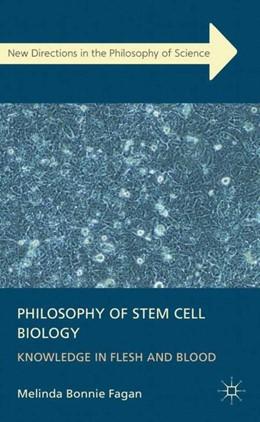 Abbildung von Fagan   Philosophy of Stem Cell Biology   1. Auflage   2013   beck-shop.de