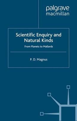 Abbildung von Magnus | Scientific Enquiry and Natural Kinds | 1. Auflage | 2012 | beck-shop.de