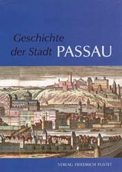Geschichte der Stadt Passau | Boshof / Hartinger / Lanzinner / Möseneder / Wolff | 2., aktualis. Aufl., 2003 | Buch (Cover)
