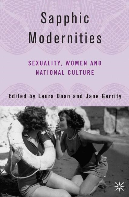 Abbildung von Doan / Garrity | Sapphic Modernities | 1st ed. 2006 | 2007