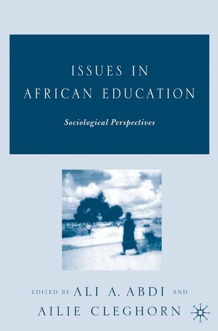 Issues in African Education | Abdi / Cleghorn | 1st ed. 2005, 2005 | Buch (Cover)