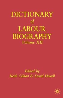 Abbildung von Gildart / Howell | Dictionary of Labour Biography | 1st ed. 2005 | 2004
