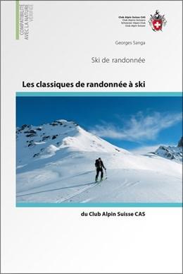 Abbildung von Sanga | Les classiques de randonnée à ski du Club Alpin Suisse CAS | 1re édition | 2015