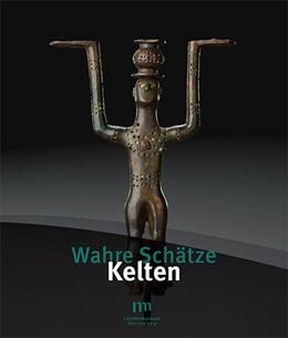 Abbildung von Hoppe / Ludwig | Wahre Schätze - Kelten | 2016 | Prunkgräber und Machtzentren d...