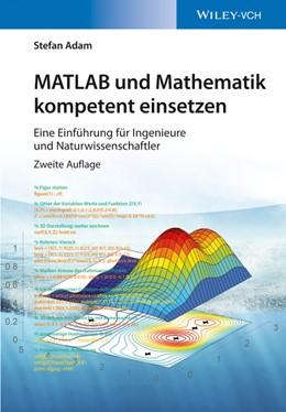 Abbildung von Adam | MATLAB und Mathematik kompetent einsetzen | 2. Auflage | 2016 | beck-shop.de
