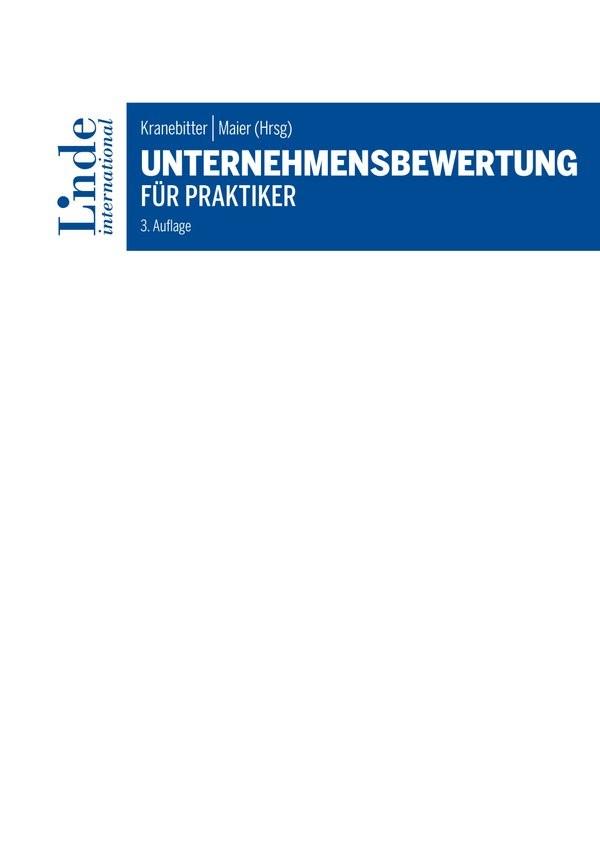 Unternehmensbewertung für Praktiker | Kranebitter / Maier | 3. Auflage 2017., 2017 | Buch (Cover)