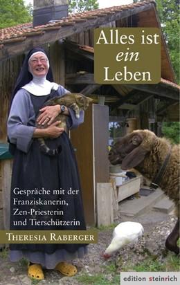 Abbildung von Raberger   Alles ist ein Leben   1. Auflage   2016   beck-shop.de