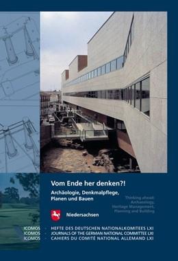 Abbildung von Winghart | Vom Ende her denken?! | 2016 | Archäologie, Denkmalpflege, Pl...