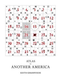 Abbildung von Krumwiede   An Atlas of Another America   1. Auflage   2016   beck-shop.de