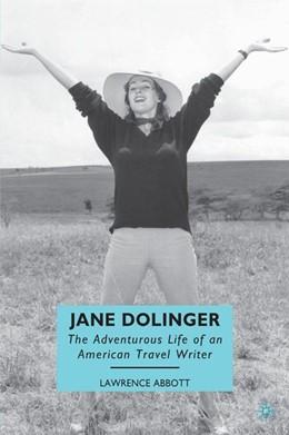 Abbildung von Abbott   Jane Dolinger   1st ed. 2010   2010   The Adventurous Life of an Ame...