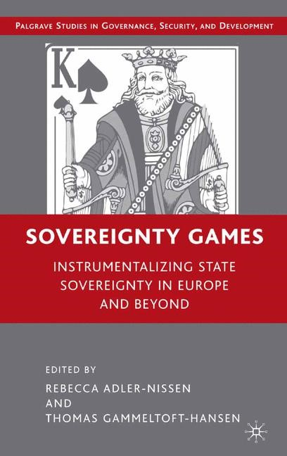 Sovereignty Games | Adler-Nissen / Gammeltoft-Hansen | 1st ed. 2008, 2008 | Buch (Cover)