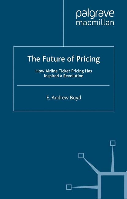 The Future of Pricing | Boyd | 1st ed. 2007, 2007 | Buch (Cover)