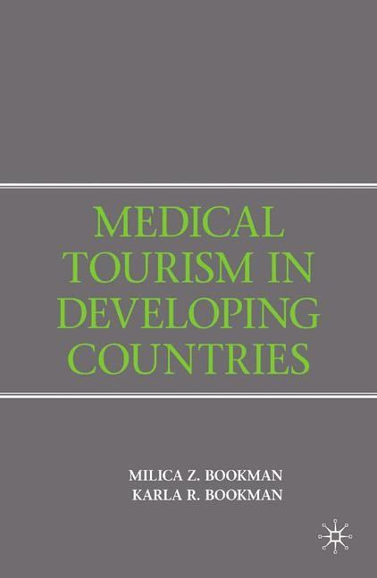 Medical Tourism in Developing Countries   Bookman   1st ed. 2007, 2015   Buch (Cover)