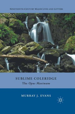 Abbildung von Evans | Sublime Coleridge | 1st ed. 2012 | 2012 | The Opus Maximum