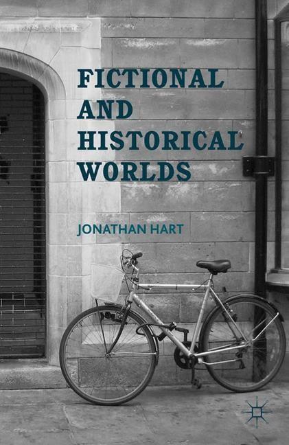 Abbildung von Hart | Fictional and Historical Worlds | 1st ed. 2012 | 2012