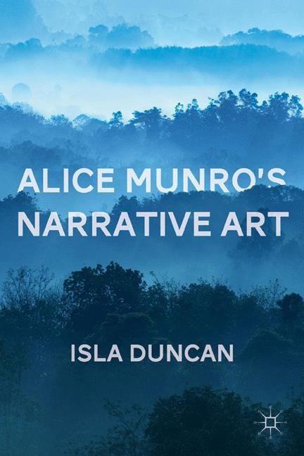 Alice Munro's Narrative Art | Duncan | 1st ed. 2011, 2011 | Buch (Cover)
