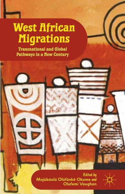 West African Migrations | Okome | 1st ed. 2012, 2015 | Buch (Cover)