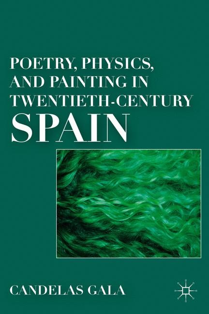Abbildung von Gala | Poetry, Physics, and Painting in Twentieth-Century Spain | 1st ed. 2011 | 2011