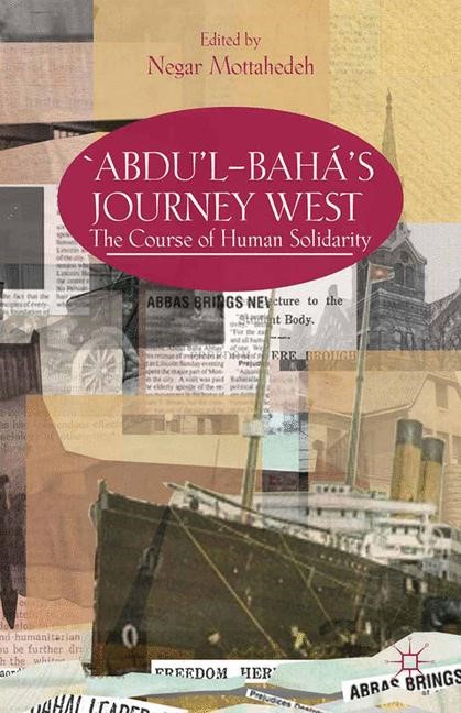 'Abdu'l-Bahá's Journey West   Mottahedeh   1st ed. 2013, 2013   Buch (Cover)