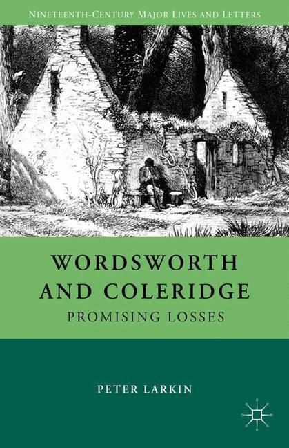 Abbildung von Larkin   Wordsworth and Coleridge   1st ed. 2012   2012