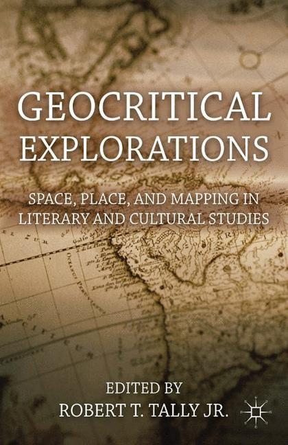 Abbildung von Tally Jr. | Geocritical Explorations | 1st ed. 2011 | 2011