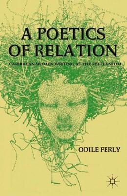 Abbildung von Ferly | A Poetics of Relation | 1st ed. 2012 | 2012 | Caribbean Women Writing at the...