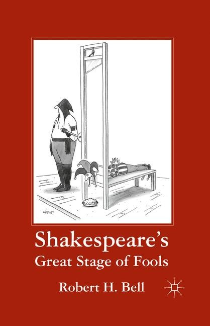 Abbildung von Bell | Shakespeare's Great Stage of Fools | 1st ed. 2011 | 2011