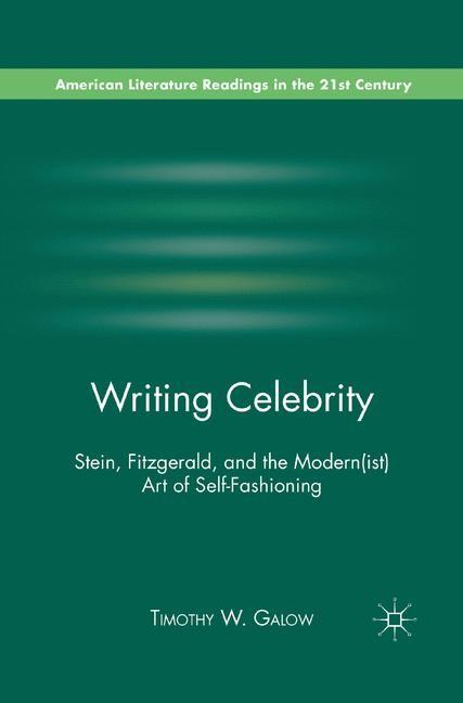 Abbildung von Galow | Writing Celebrity | 1st ed. 2011 | 2011